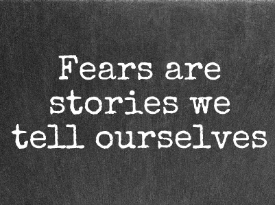 Fears-are-stories - FEAR - Top 10 Male Fears and Top 10 Female Fears