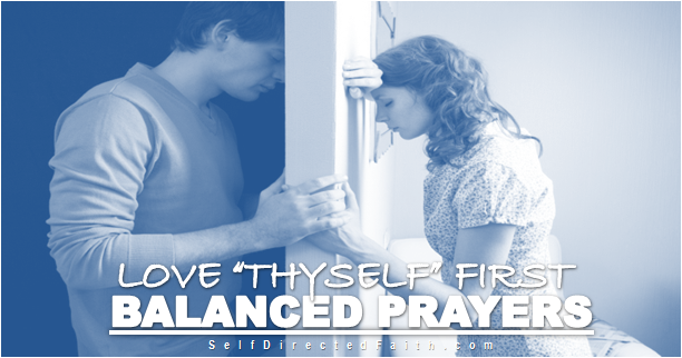 BALANCED PRAYER FOR LOVE AND ACCEPTANCE